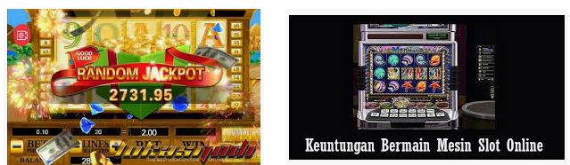 Keuntungan memainkan judi slot online di agen Sbobet
