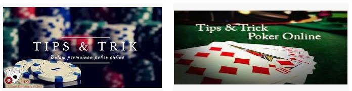 tips ampuh bermain judi poker online